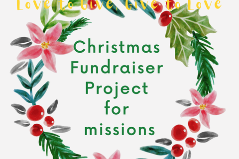 2020 Christmas Fundraising for Missions