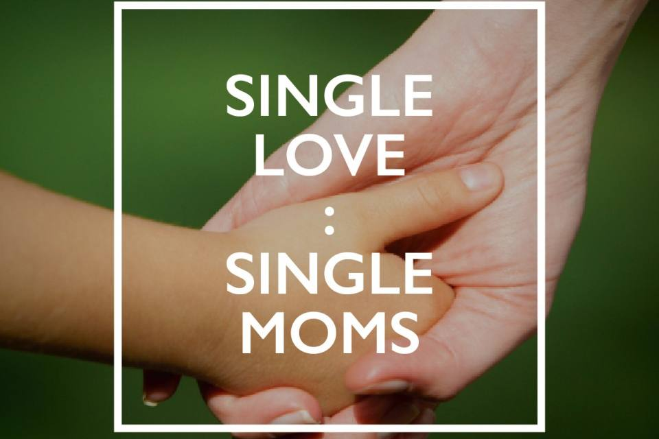 Single Love: Single Moms